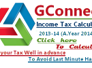 GConnect Instant Income Tax Calculator 2013-14 (Assessment year 2014-15)