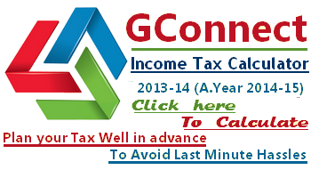 GConnect Income Tax Calculator 2013-14 - Assessment Year 2014-15