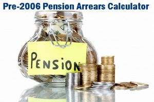 Pre-2006 Pension Arrears Calculator for Pro-Rata to full Pension