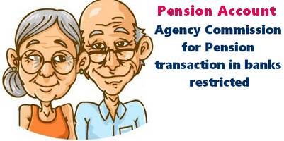 Pension in account in banks - Commission restricted to 14 transaction in a year