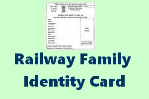Railway Family Identity Card with life time validity