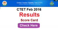 CBSE CTET results February 2016 and Answer keys