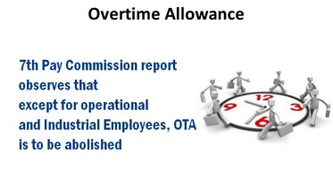 Except for Industrial Employees Overtime allowance to be abolished
