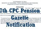 7th Pay Commission Pension gazette Notification issued by  Govt