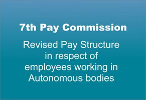 7th Pay Commission Pay - List of Central Government Autonomous Bodies