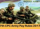 7th Pay Commission  Army Pay Rules 2017 – Overriding effect of rules